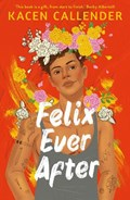 Felix ever after   Kacen Callender  