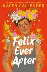 Felix ever after   Kacen Callender   9780571368013