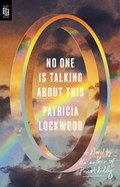 No one is talking about this | Patricia Lockwood |