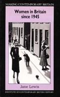 Women in Britain since 1945   Jane Lewis  