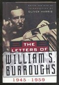 The Letters of William S. Burroughs 1945-1959   Burroughs, S, William & Oliver Harris  