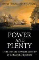 Power and Plenty | Findlay, Ronald | 9780691118543