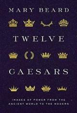 Twelve caesars | mary beard | 9780691222363