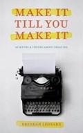 Make It Till You Make It | Brendan Leonard |