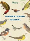 Rhs birdwatcher's journal   Royal Horticultural Society  