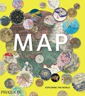 Map: assembling the world in an image : exploring the world | Phaidon |
