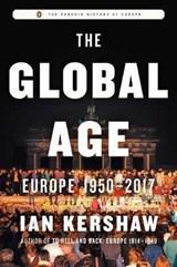 The Global Age   Ian Kershaw   9780735223981