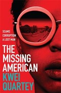 The Missing American | Kwei Quartey |