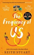 The Frequency of Us | Keith Stuart |