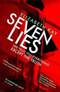 Seven lies | Elizabeth Kay |