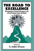 The Road To Excellence | K. Anders Ericsson |