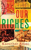 Our Riches | Adimi, Kaouther ; Andrews, Chris |
