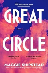 Great circle | Maggie Shipstead | 9780857526816