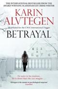 Alvtegen, K: Betrayal | Karin Alvtegen |