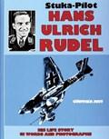 Stuka Pilot Hans-ulrich Rudel   Gunther Just  