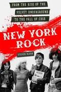 New York Rock | Steven Blush |