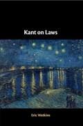 Kant on Laws | Watkins, Eric (university of California, San Diego) |