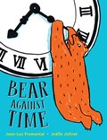 Bear Against Time   Jean-Luc Fromental  