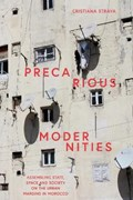 Precarious Modernities   Strava, Cristiana (leiden University, Netherlands)  