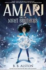 Amari and the night brothers | Bb Alston | 9781405298193