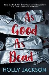 As Good As Dead   Holly Jackson   9781405298605