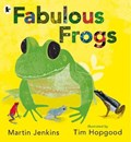 Fabulous Frogs | Martin Jenkins |