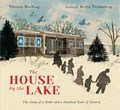 The House by the Lake: The Story of a Home and a Hundred Years of History | Thomas Harding |