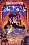 Legends of eerie-on-sea (03): shadowghast   Thomas Taylor  