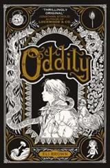 Oddity | Eli Brown | 9781406389272