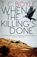 When the Killing's Done   T. C. Boyle  