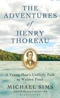 Adventures of henry thoreau | Michael Sims |