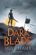 Dark blade | Steve Feasey |
