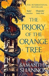 The priory of the orange tree   Samantha Shannon   9781408883358