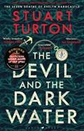 The devil and the dark water | Stuart Turton |