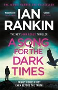 A Song for the Dark Times   Ian Rankin  