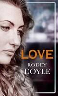 Love | Roddy Doyle |