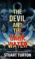 The Devil and the Dark Water   Stuart Turton  