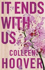 It ends with us   Colleen Hoover   9781471156267