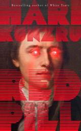 Red pill | hari kunzru | 9781471194474