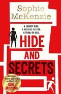 Hide and Secrets   Sophie McKenzie  