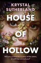 House of hollow   Krystal Sutherland   9781471409899