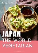 Japan: the world vegetarian   Reiko Hashimoto   9781472972958