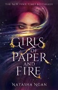 Girls of paper and fire (01): girls of paper and fire   Natasha Ngan  