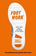 Foot Work | Tansy E. Hoskins |