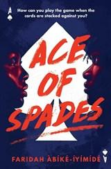 Ace of spades   Faridah Abike-Iyimide   9781474967532