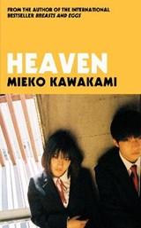 Heaven | Mieko Kawakami | 9781509898244