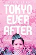 Tokyo ever after   Emiko Jean  