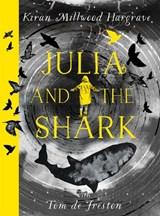 Julia and the shark | Kiran Millwood Hargrave | 9781510107786