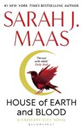 Crescent city House of earth and blood   Sarah J. Maas  