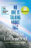 No one is talking about this   Patricia Lockwood  